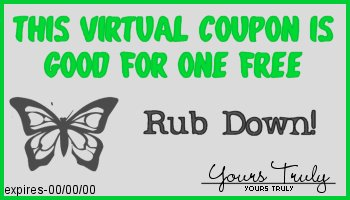 This coupon entitles you to one free rub down