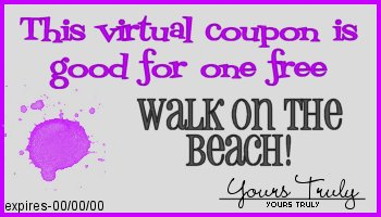 This coupon entitles you to one free walk on the beach