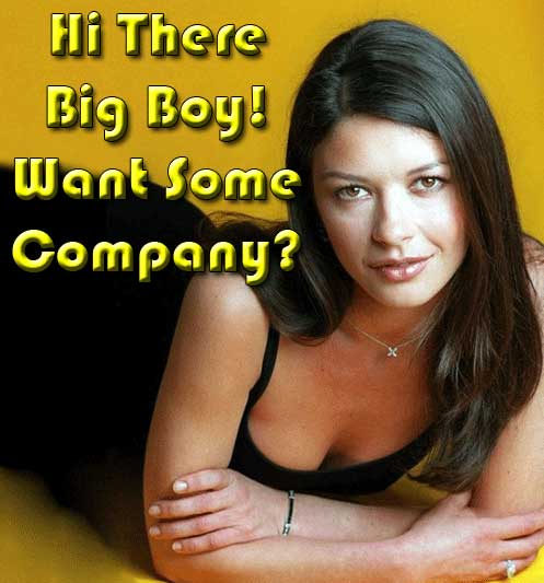 Hi there big boy! Want some company?