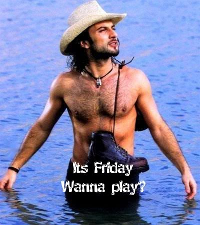 It's Friday wanna play?