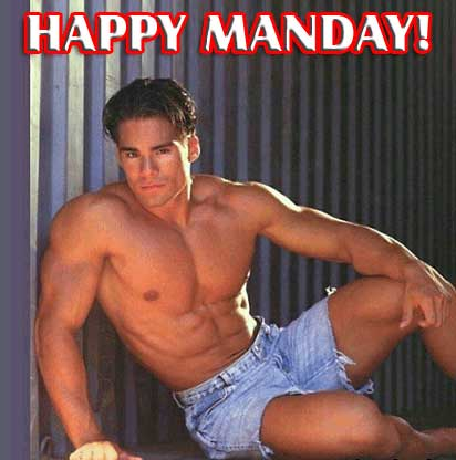 Happy Manday