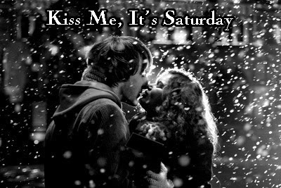 Kiss Me, It's Saturday