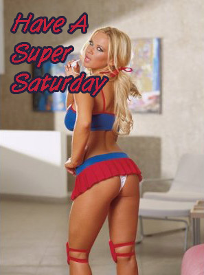 Have A Super Saturday