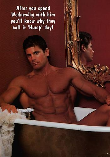 After you spend wednesday with him you'll know why they call it 'Hump' day!