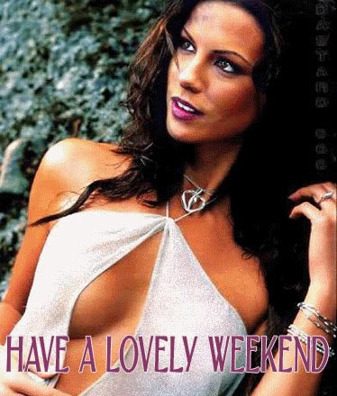 have a lovely weekend