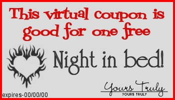 This coupon entitles you to one free night in bed
