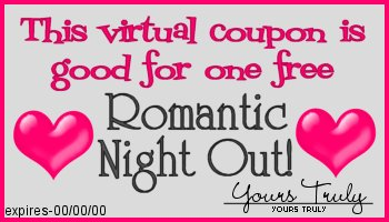 This coupon entitles you to one free romantic night out