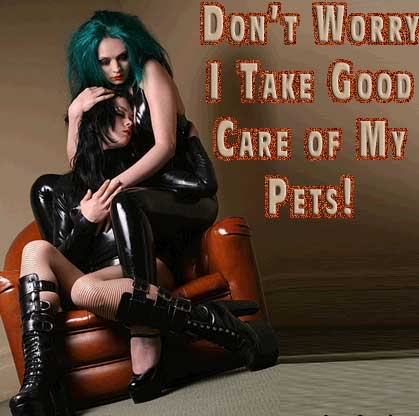 Don't worry I take good care of my pets