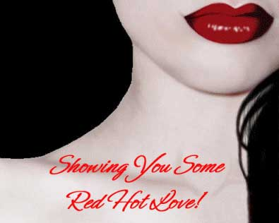 showing you some red hot love