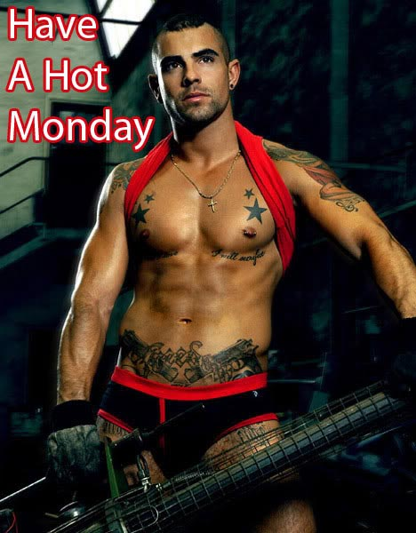 Have A Hot Monday