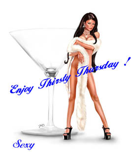 Enjoy Thirsty Thursday